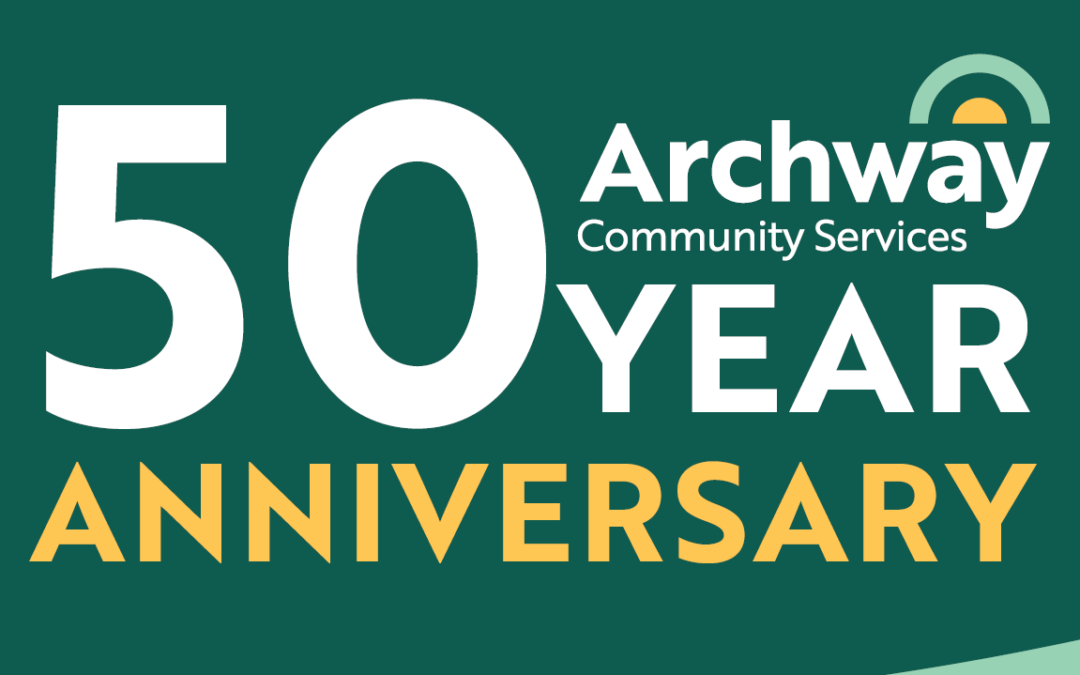 Archway to Celebrate 50 Years with Open House